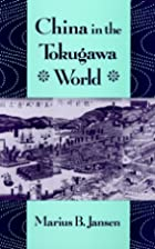 China in the Tokugawa World by Marius B.…
