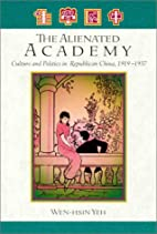 The Alienated Academy: Culture and Politics…