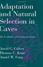 Adaptation and Natural Selection in Caves:…