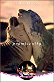 Promiscuity: An Evolutionary History of…