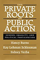 The Private Roots of Public Action by Nancy…