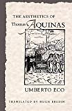 Eco, Umberto: The Aesthetics of Thomas Aquinas