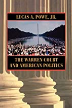 The Warren Court and American Politics by…