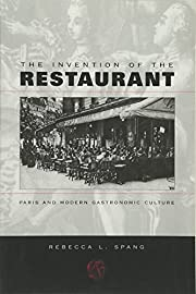 The Invention of the Restaurant: Paris and…