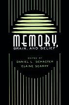 Memory, Brain, and Belief…