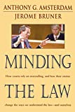 Bruner, Jerome S.: Minding the Law