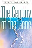 Keller, Evelyn Fox: The Century of the Gene