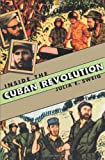 Sweig, Julia E.: Inside the Cuban Revolution: Fidel Castro and the Urban Underground