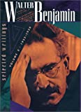 Benjamin, Walter: Walter Benjamin Selected Writings: 1935-1938