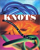 Alexei Sossinsky: Knots: Mathematics with a Twist