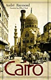 Raymond, Andre: Cairo: An Illustrated History