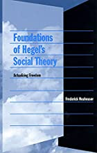 Foundations of Hegel's Social Theory:…