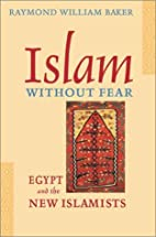 Islam without Fear: Egypt and the New…