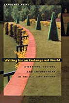 Writing for an Endangered World: Literature,…