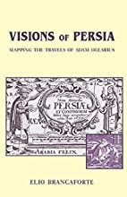 Visions of Persia: Mapping the Travels of…