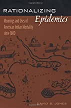 Rationalizing Epidemics: Meanings and Uses…