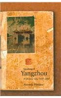 Speaking of Yangzhou: A Chinese City,…