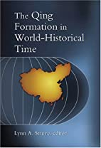 The Qing Formation in World-Historical Time…