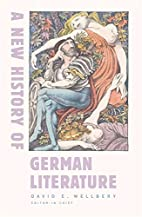 A New History of German Literature by David…