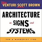 Architecture as Signs and Systems: For a…