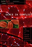 Trivers, Robert: Genes In Conflict: The Biology Of Selfish Genetic Elements