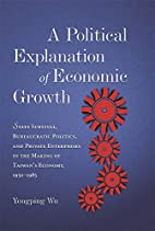 A Political Explanation of Economic Growth:…