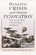 Dynastic Crisis and Cultural Innovation:…
