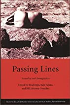 Passing Lines: Sexuality and Immigration…