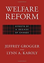 Welfare Reform : Effects of a Decade of…
