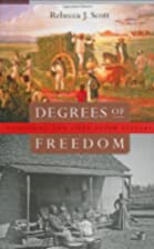 Degrees of Freedom: Louisiana and Cuba after…