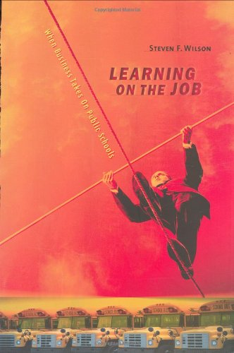 learning-on-the-job-when-business-takes-on-public-schools