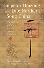 Emperor Huizong and Late Northern Song…