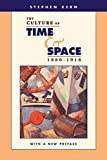Kern, Stephen: The Culture of Time and Space 1880-1918: With a New Preface
