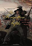 Gary B. Nash: The Forgotten Fifth: African Americans in the Age of Revolution (The Nathan I. Huggins Lectures)