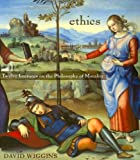 Wiggins, David: Ethics: Twelve Lectures on the Philosophy of Morality
