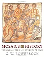 Mosaics as History: The Near East from Late…