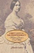 First Lady of the Confederacy by Joan E.…