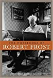 Frost, Robert: The Notebooks of Robert Frost