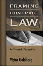 Framing Contract Law: An Economic…