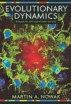 Evolutionary Dynamics: Exploring the…