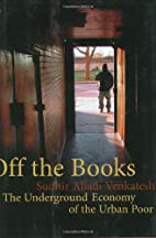 Off the Books: The Underground Economy of…