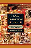 Hoebel, E. Adamson: The Law of Primitive Man: A Study in Comparative Legal Dynamics