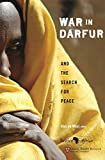 De Waal, Alex: War in Darfur and the Search for Peace