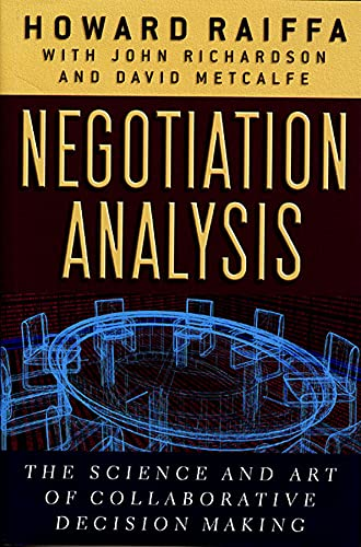 negotiation-analysis-the-science-and-art-of-collaborative-decision-making