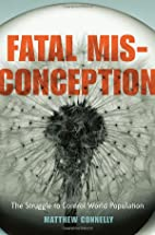 Fatal Misconception: The Struggle to Control…