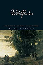 Witchfinders: A Seventeenth-Century English…