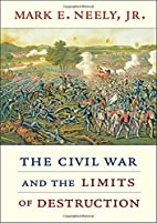 The Civil War and the Limits of Destruction…
