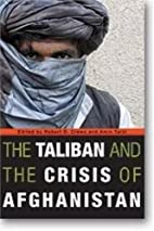 The Taliban and the Crisis of Afghanistan by…