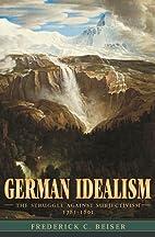 German Idealism: The Struggle against…
