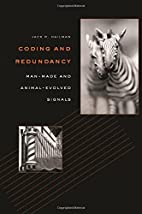 Coding and Redundancy: Man-Made and…